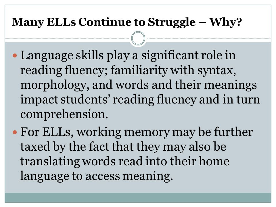 Many ELLs Continue to Struggle – Why