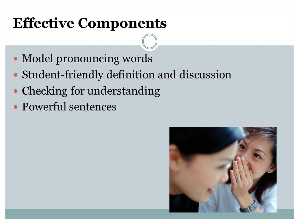 Effective Components Model pronouncing words