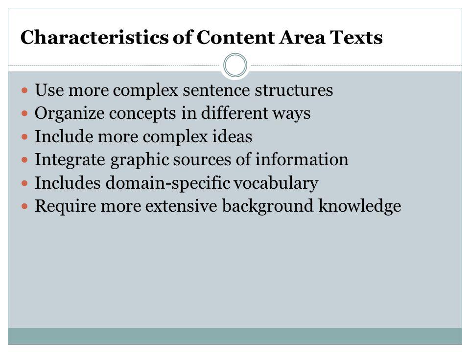 Characteristics of Content Area Texts
