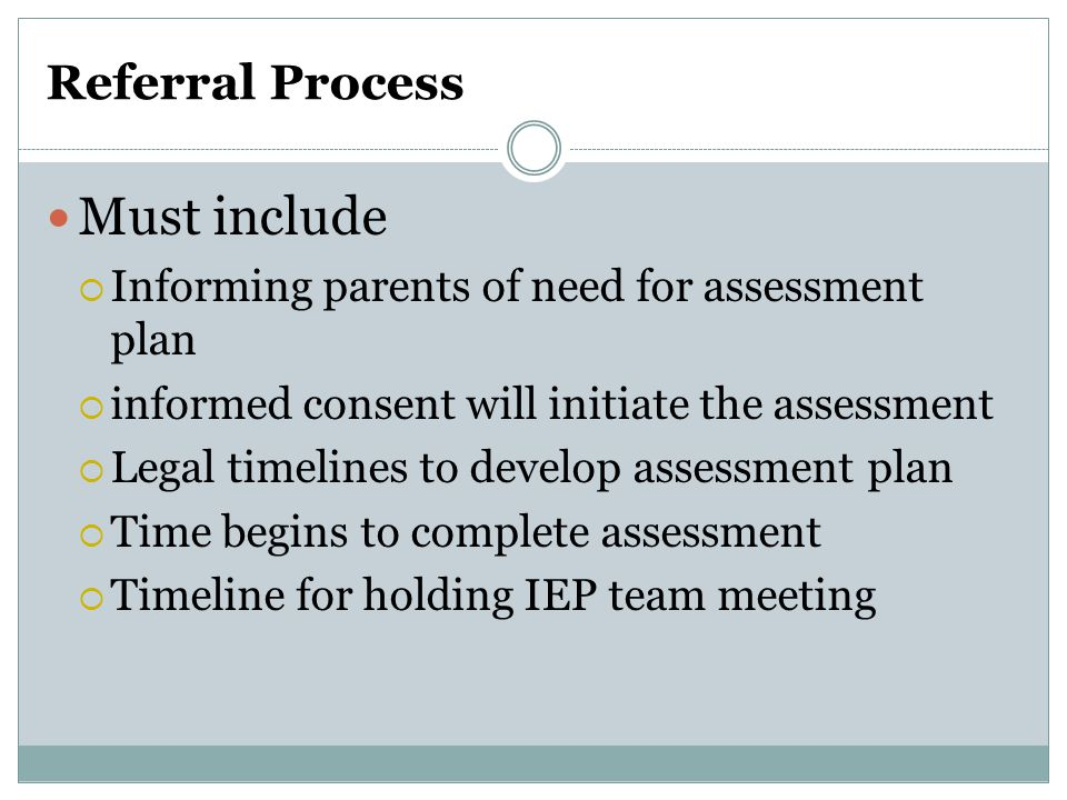 Must include Referral Process