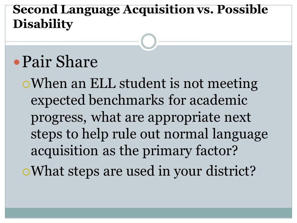 Second Language Acquisition vs. Possible Disability
