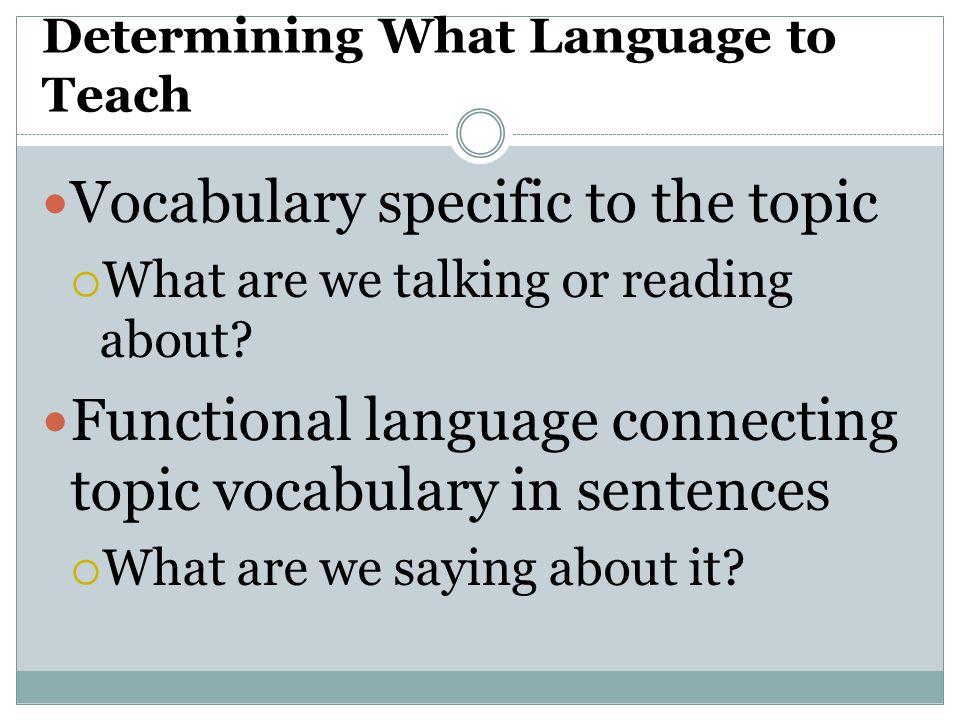 Determining What Language to Teach