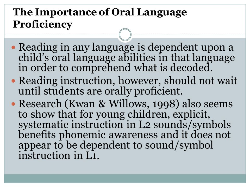 The Importance of Oral Language Proficiency