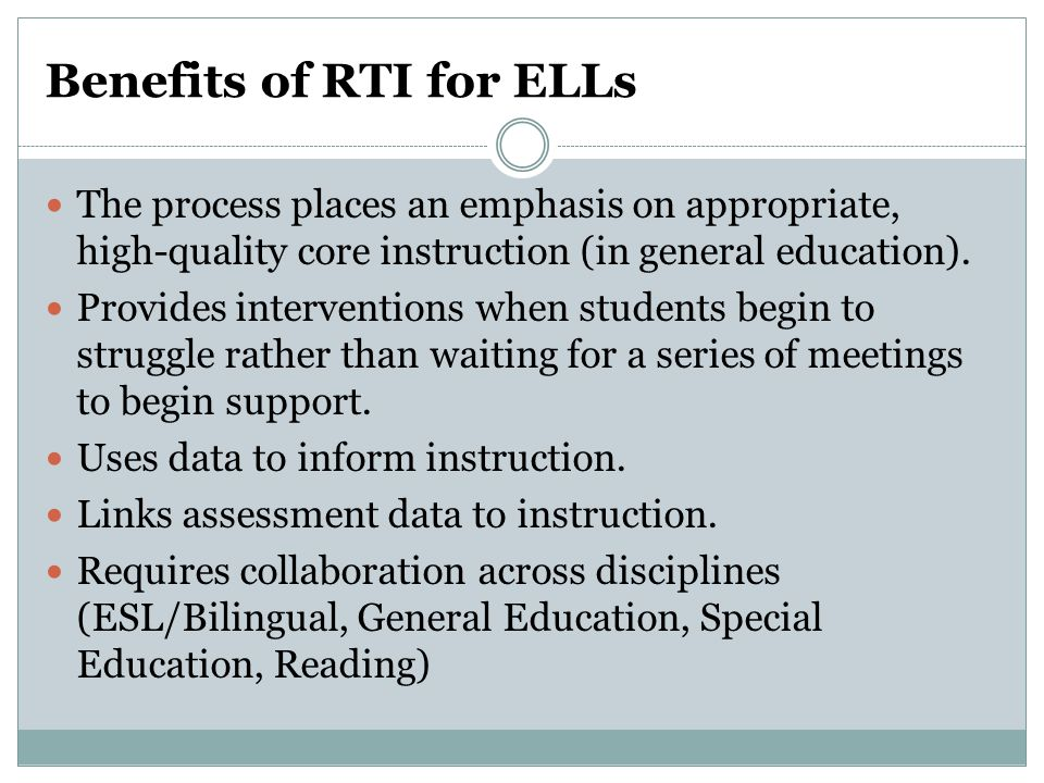 Benefits of RTI for ELLs