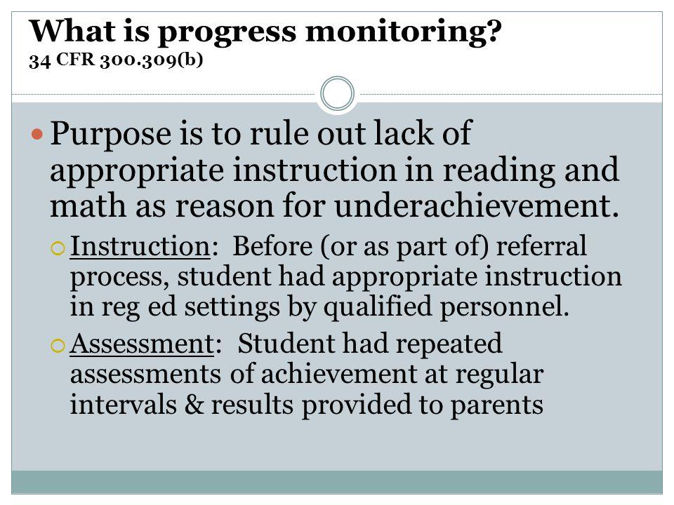 What is progress monitoring 34 CFR 300.309(b)