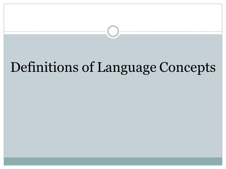 Definitions of Language Concepts