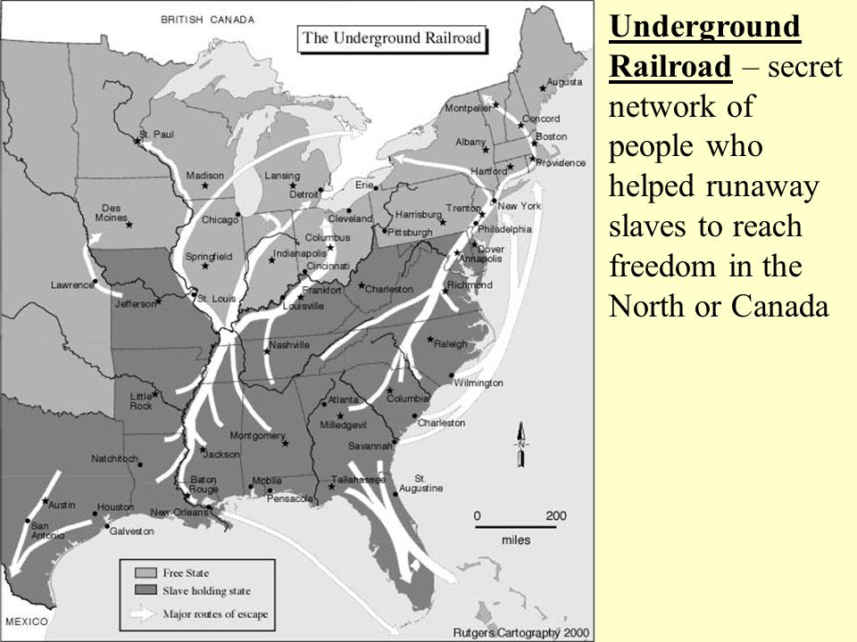 Underground Railroad – secret network of people who helped runaway slaves to reach freedom in the North or Canada
