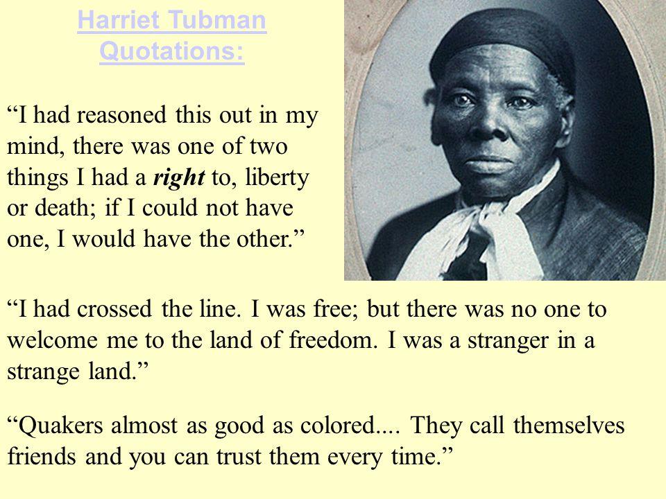 Harriet Tubman Quotations: