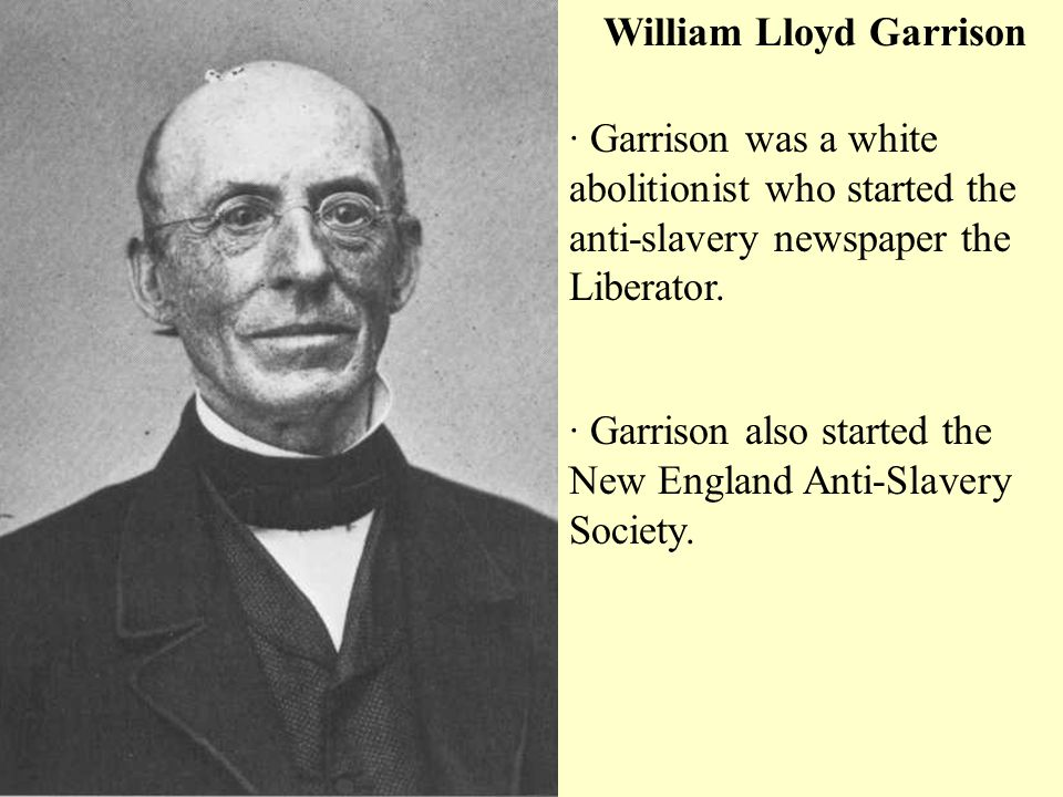 william loyd garrison William lloyd garrison has 90 books on goodreads with 1936 ratings william lloyd garrison's most popular book is william lloyd garrison and the fight ag.
