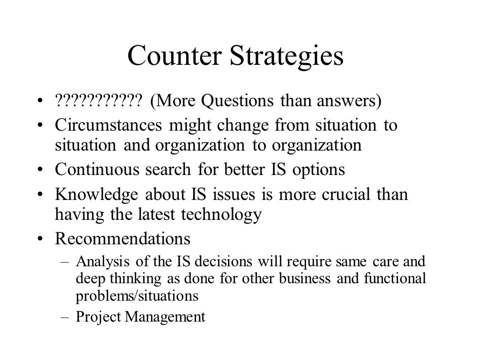 Counter Strategies (More Questions than answers)