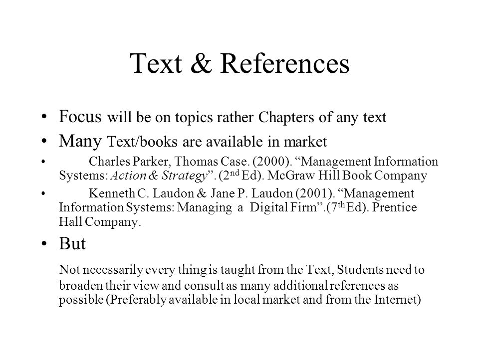 Text & References Focus will be on topics rather Chapters of any text