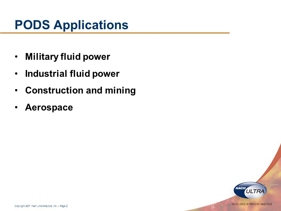 PODS Applications Military fluid power Industrial fluid power