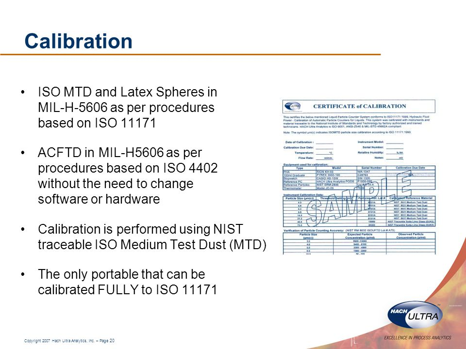 Calibration ISO MTD and Latex Spheres in MIL-H-5606 as per procedures based on ISO 11171.