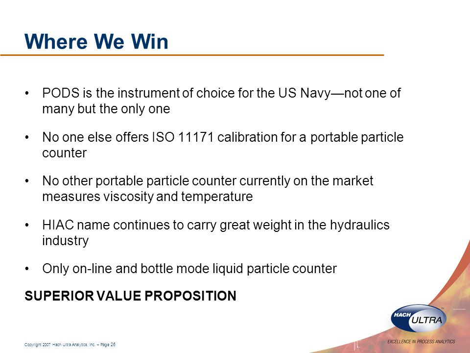 Where We Win PODS is the instrument of choice for the US Navy—not one of many but the only one.