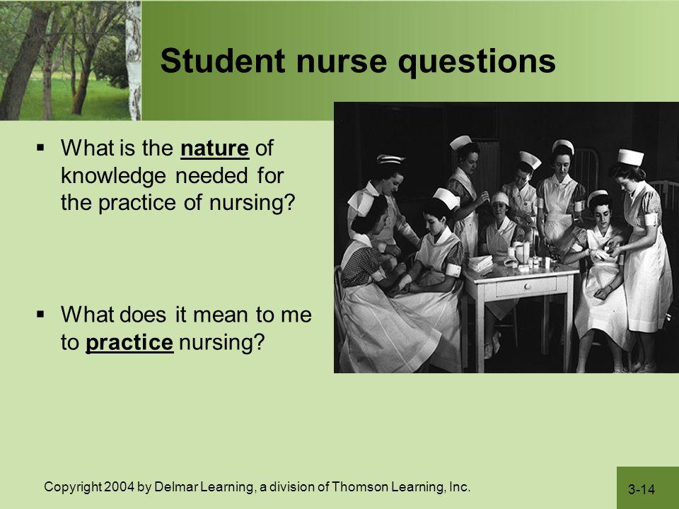 Student nurse questions