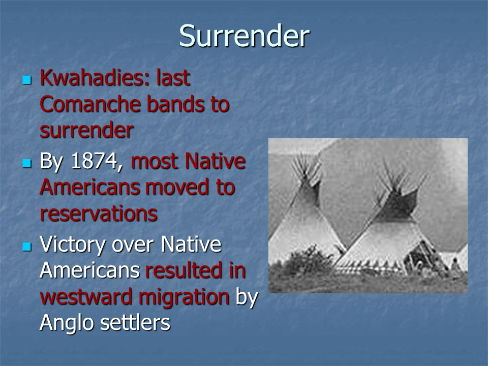 Surrender Kwahadies: last Comanche bands to surrender