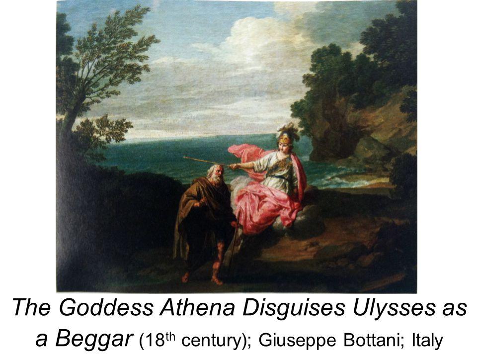 The Goddess Athena Disguises Ulysses as a Beggar (18th century); Giuseppe Bottani; Italy