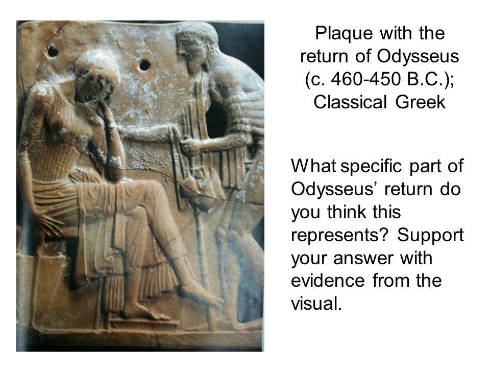 Plaque with the return of Odysseus (c. 460-450 B.C.); Classical Greek