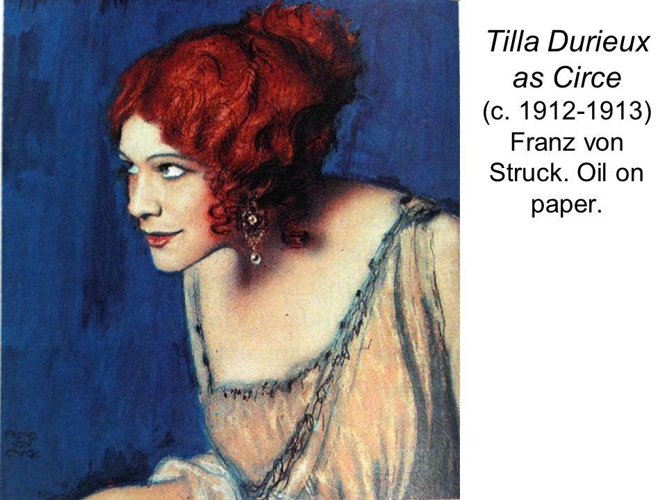 Tilla Durieux as Circe (c. 1912-1913) Franz von Struck. Oil on paper.