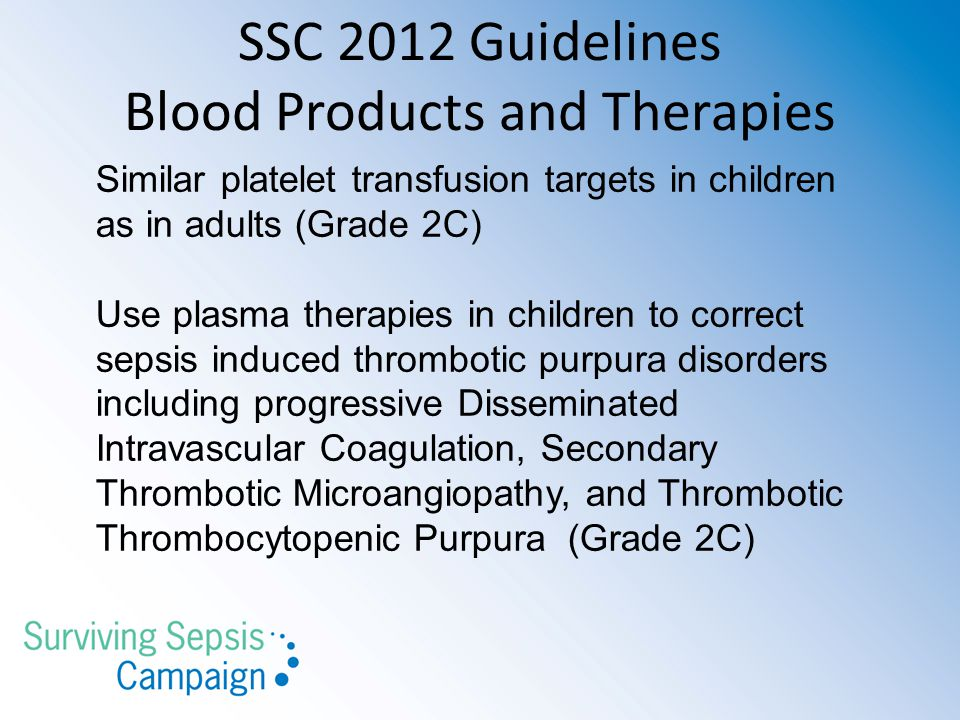 SSC 2012 Guidelines Blood Products and Therapies