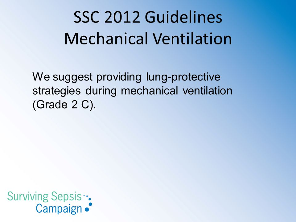 SSC 2012 Guidelines Mechanical Ventilation