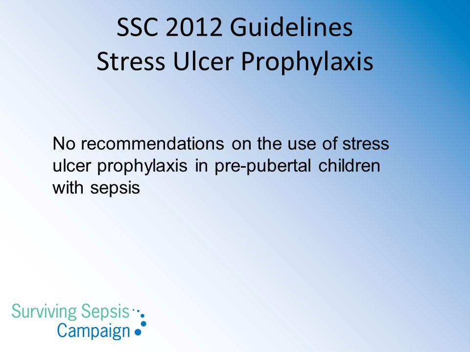 SSC 2012 Guidelines Stress Ulcer Prophylaxis