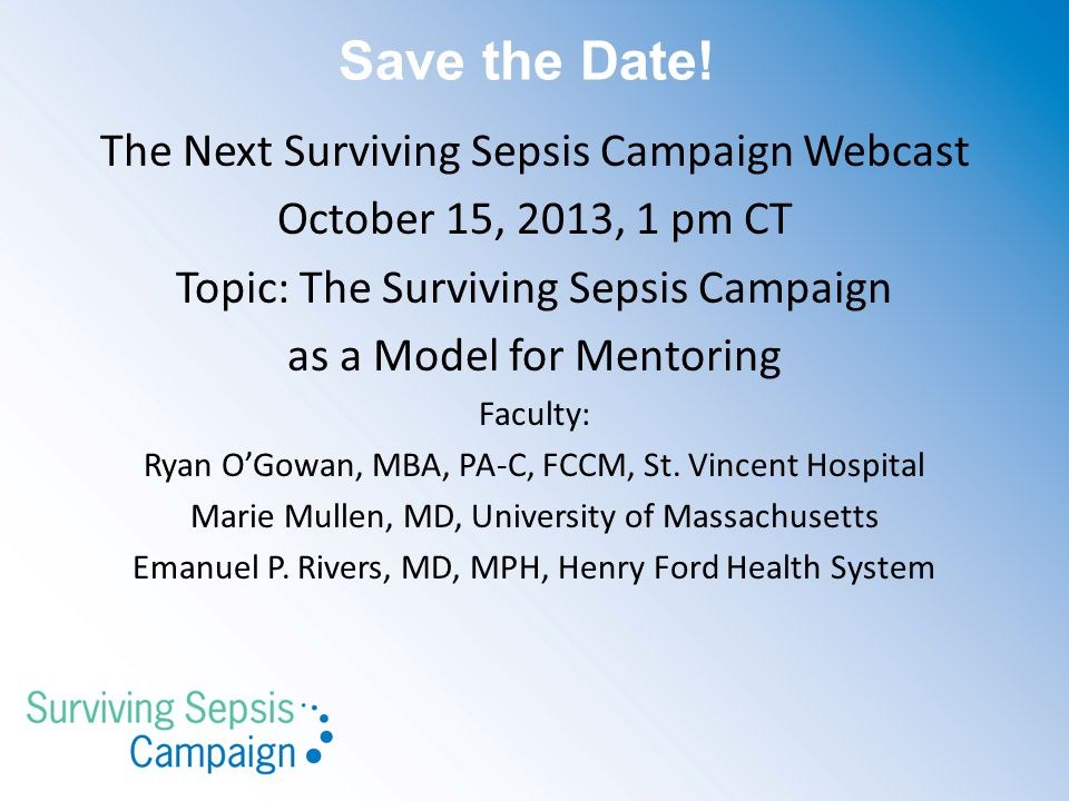 Save the Date! The Next Surviving Sepsis Campaign Webcast