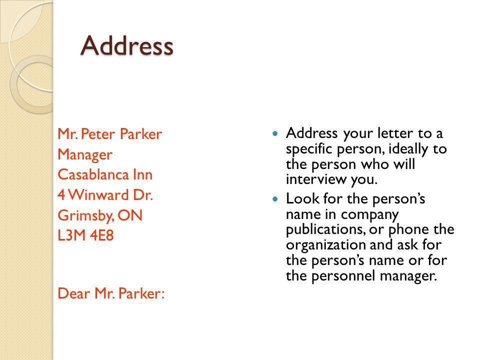 Address Mr. Peter Parker Manager Casablanca Inn 4 Winward Dr.