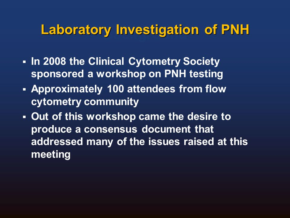Laboratory Investigation of PNH