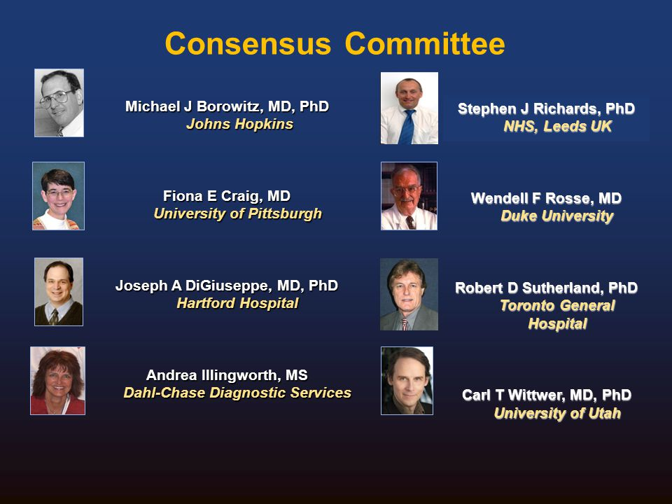 Consensus Committee Michael J Borowitz, MD, PhD Johns Hopkins