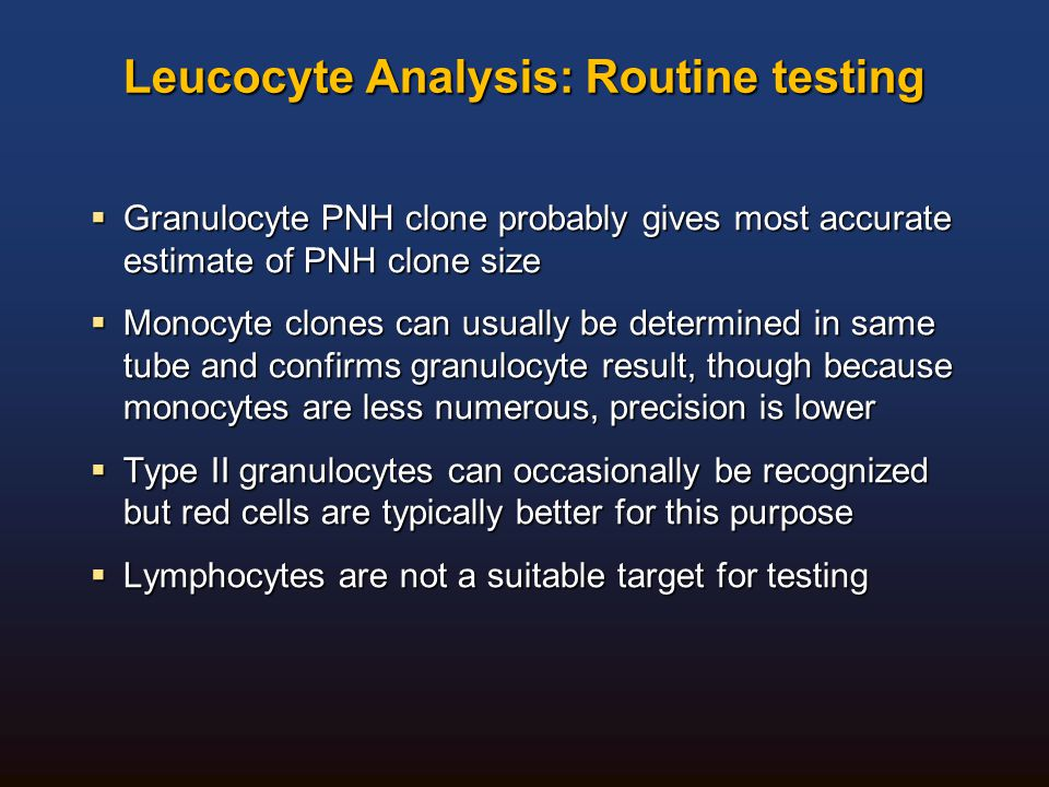 Leucocyte Analysis: Routine testing