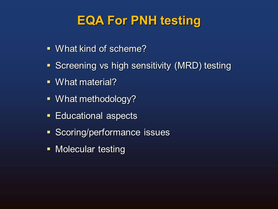 EQA For PNH testing What kind of scheme