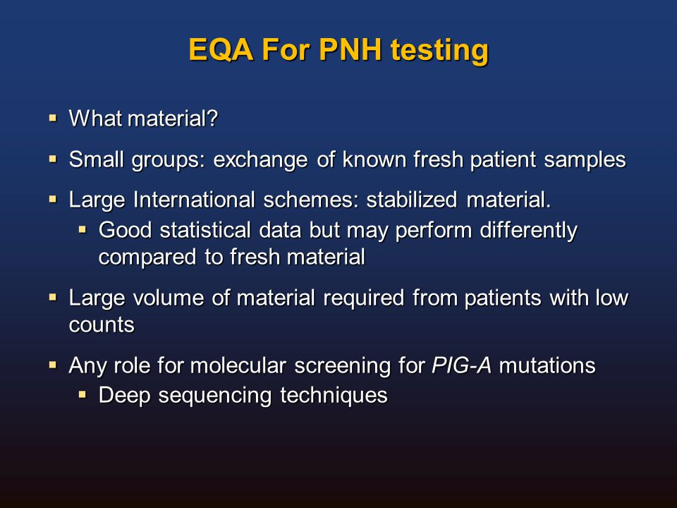 EQA For PNH testing What material
