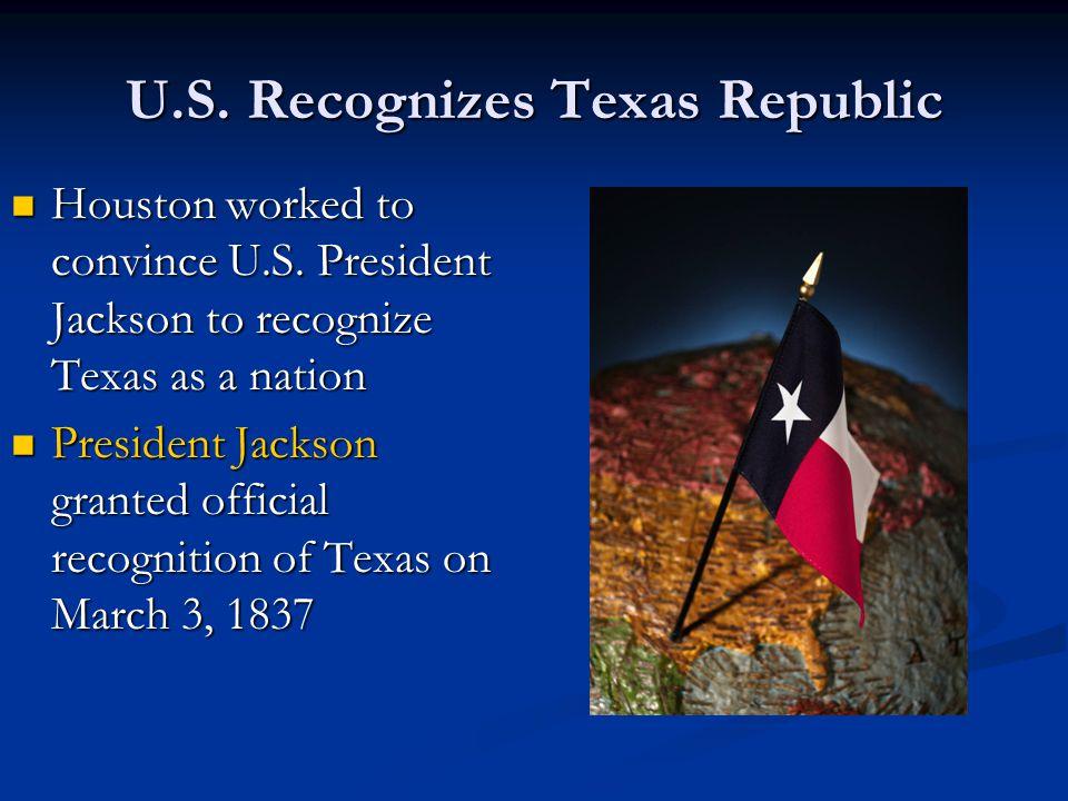 U.S. Recognizes Texas Republic