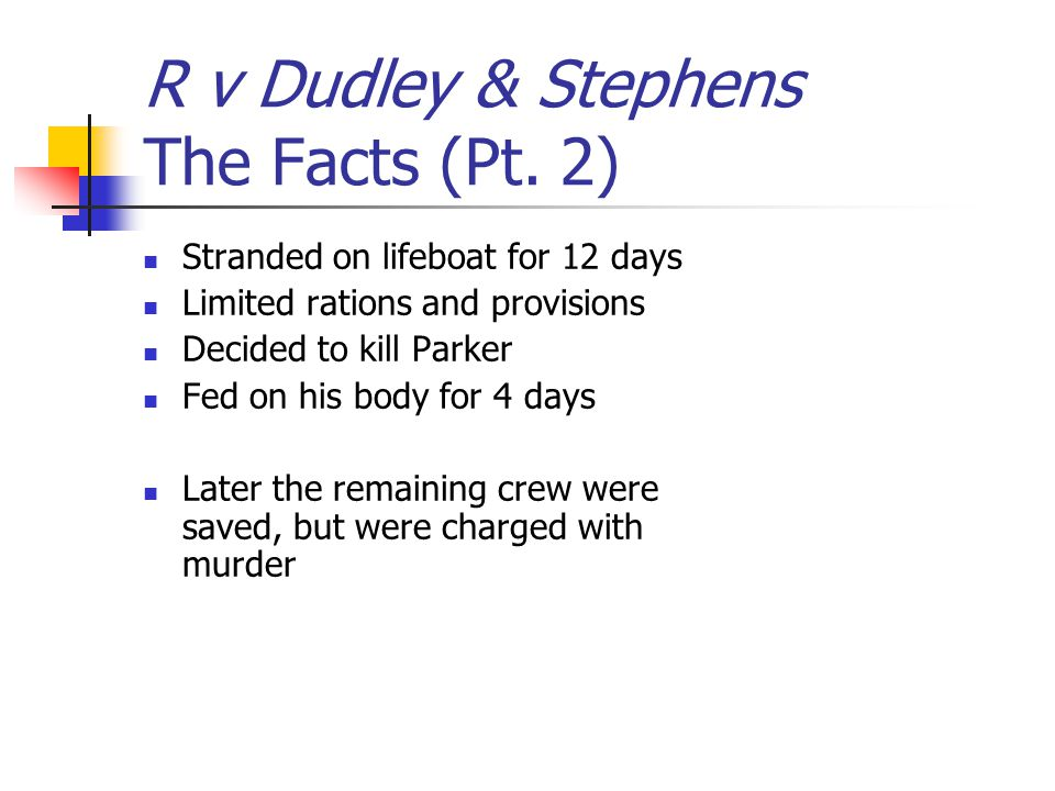 R v Dudley & Stephens The Facts (Pt. 2)