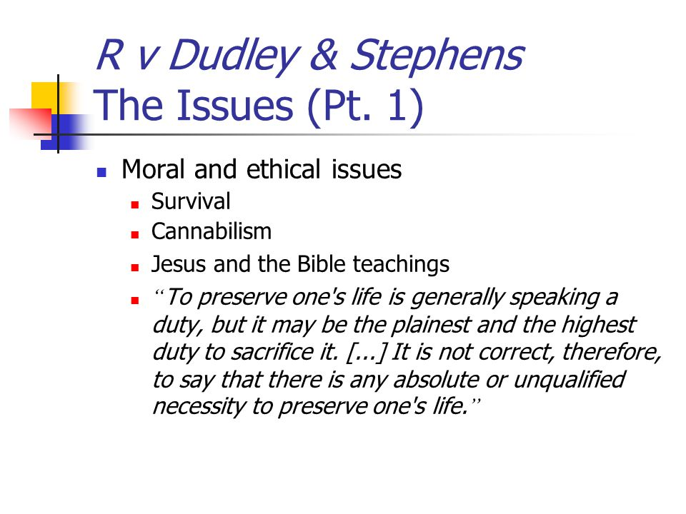 R v Dudley & Stephens The Issues (Pt. 1)