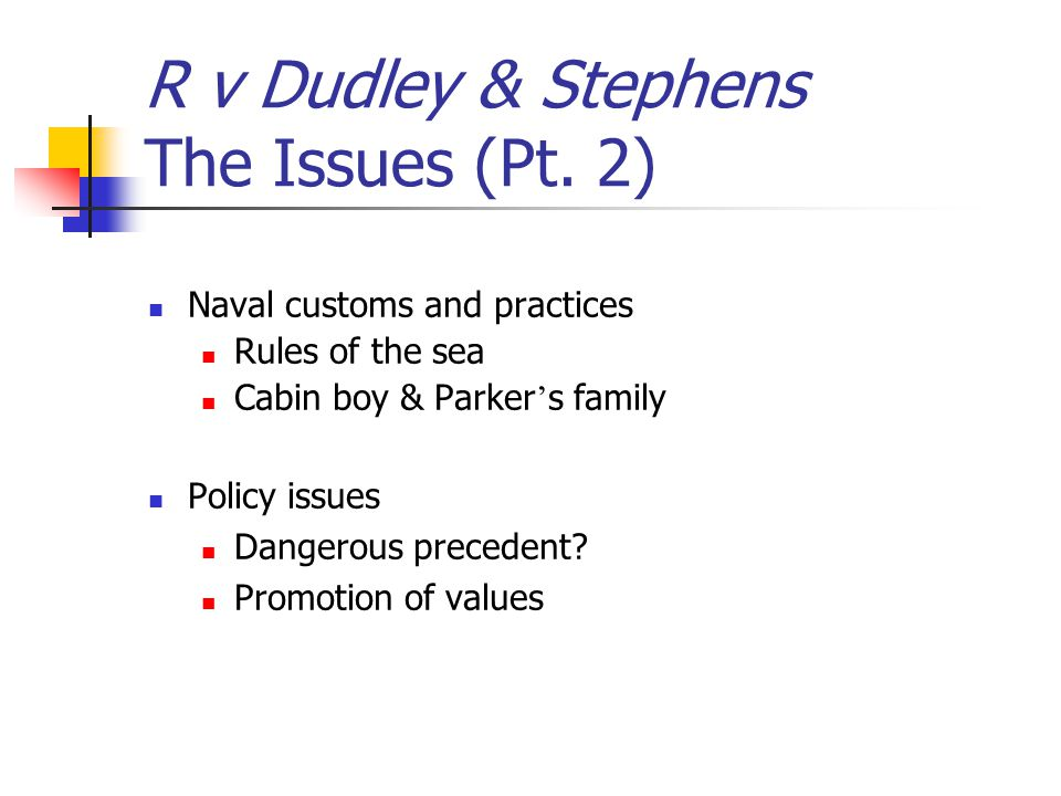 R v Dudley & Stephens The Issues (Pt. 2)