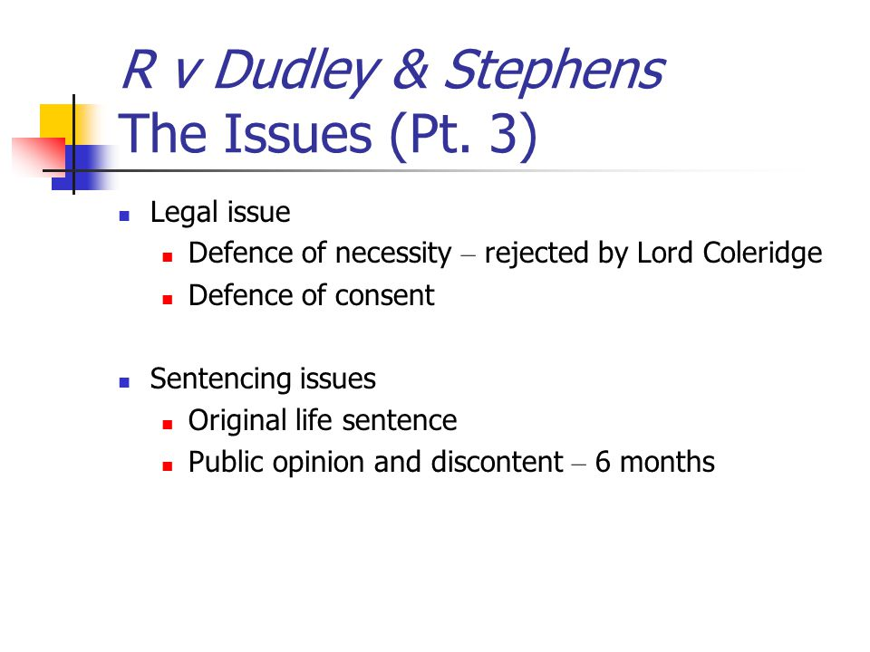 R v Dudley & Stephens The Issues (Pt. 3)