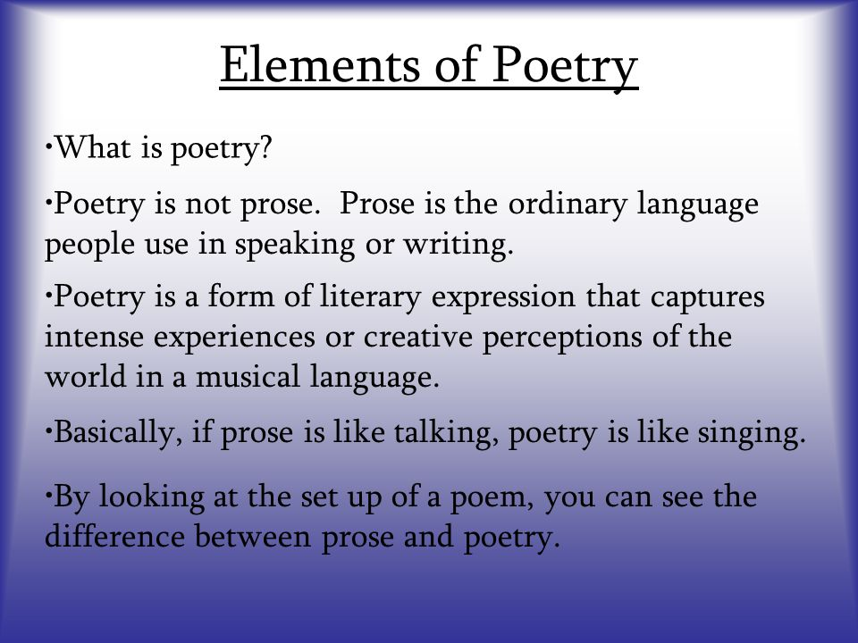 Elements of Poetry What is poetry