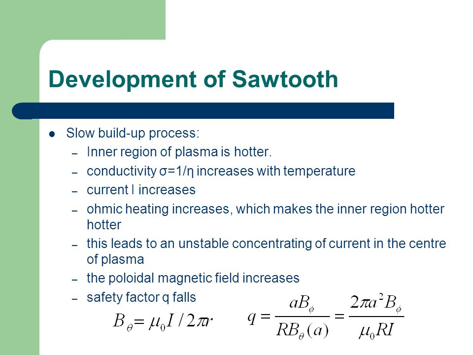 Development of Sawtooth