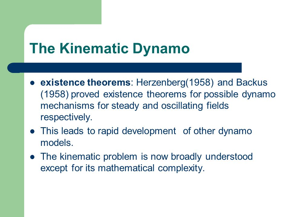 The Kinematic Dynamo