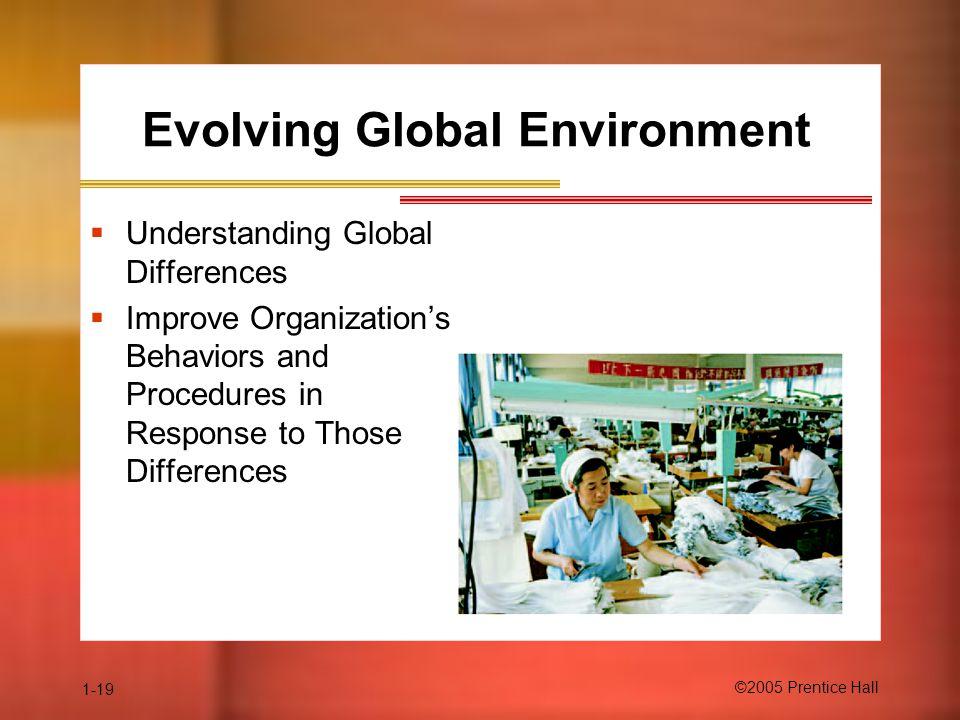 Evolving Global Environment