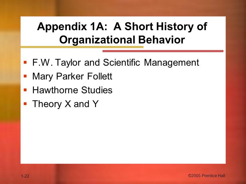 Appendix 1A: A Short History of Organizational Behavior