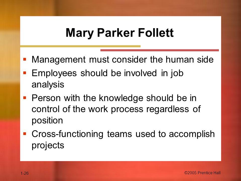 Mary Parker Follett Management must consider the human side