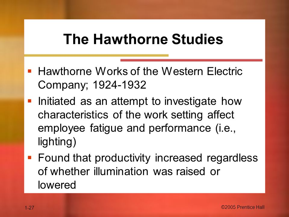 The Hawthorne Studies Hawthorne Works of the Western Electric Company; 1924-1932.
