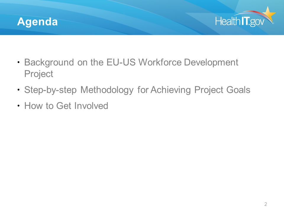 Agenda Background on the EU-US Workforce Development Project