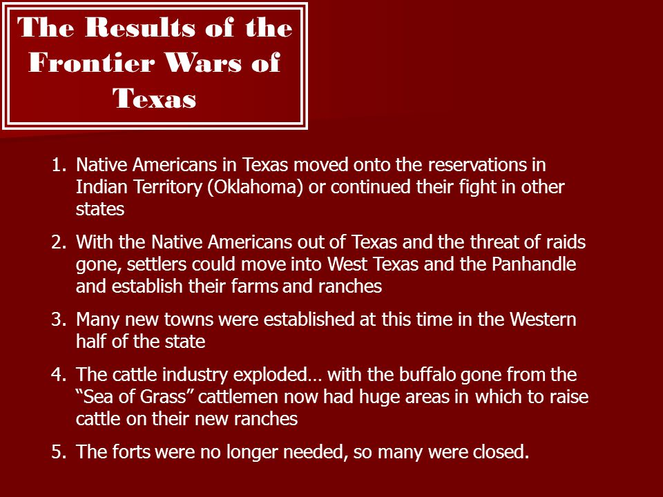 The Results of the Frontier Wars of Texas