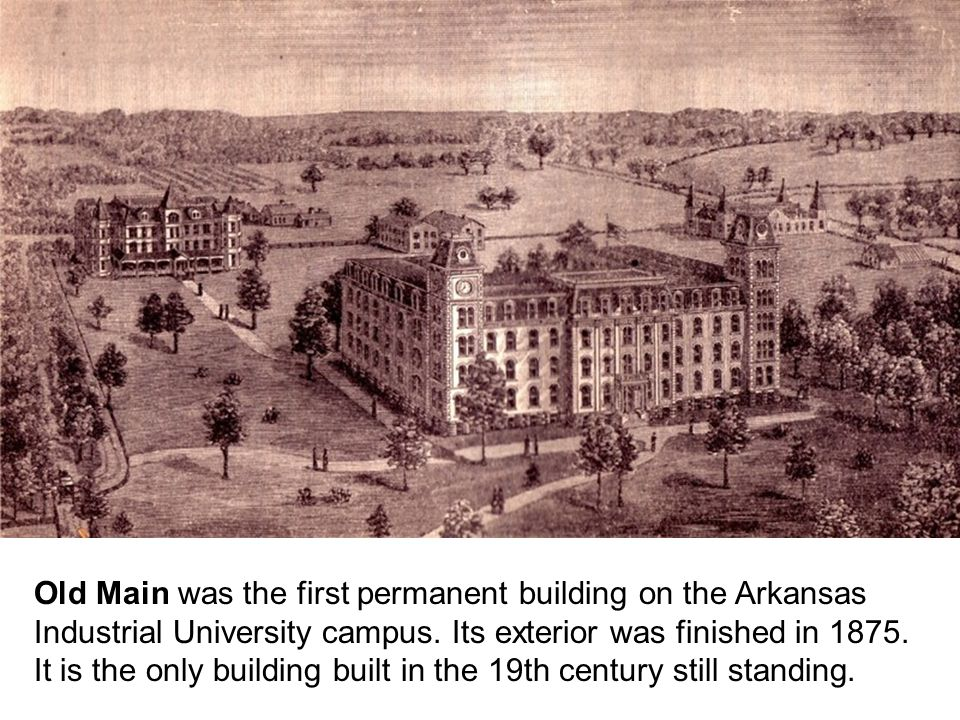 Old Main was the first permanent building on the Arkansas Industrial University campus.
