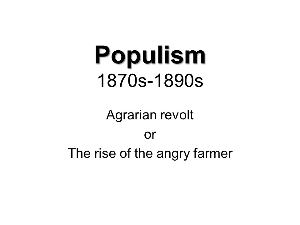 Agrarian revolt or The rise of the angry farmer