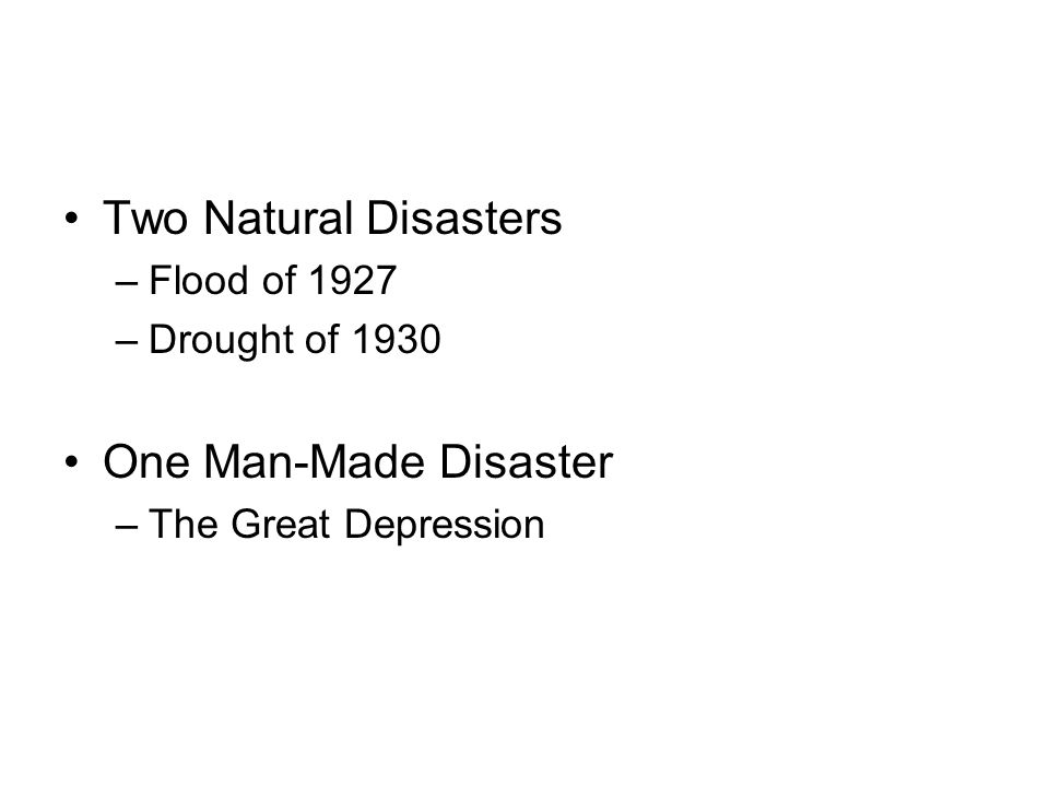 Two Natural Disasters One Man-Made Disaster Flood of 1927